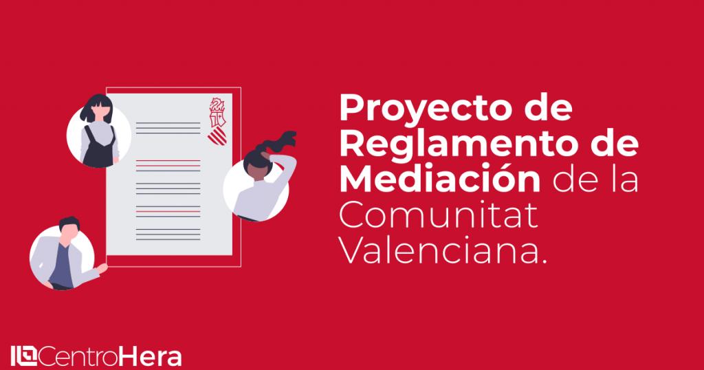 Proyecto Reglamento Mediacion Comunitat Valenciana